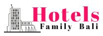 Family Hotels Bali